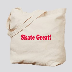 Skate Great Tote Bag